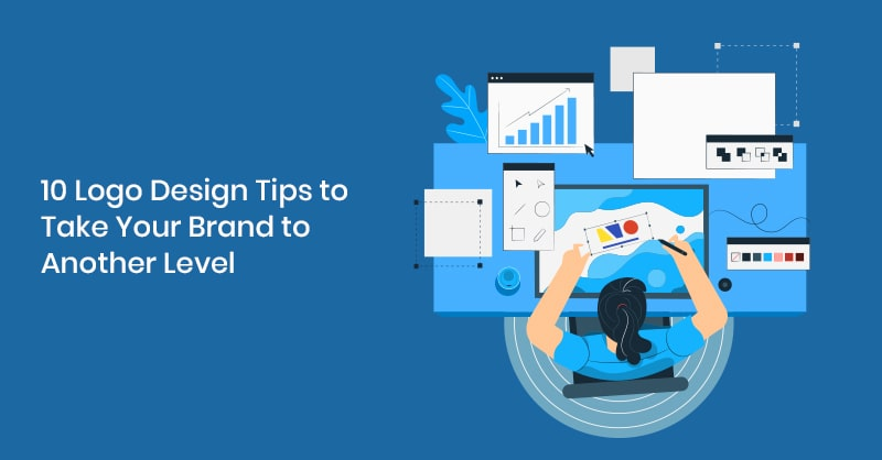 10 Logo Design Tips to Take Your Brand to Another Level